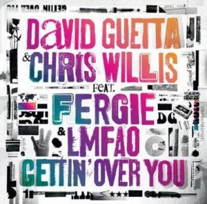 david-guetta-chris-willis-fergie-lmfao-gettin-over-you