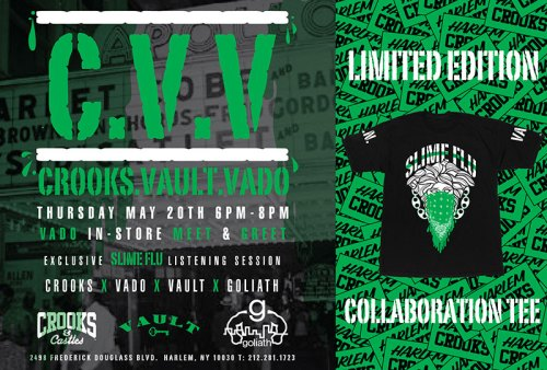 Vado x Crooks & Castles flyer